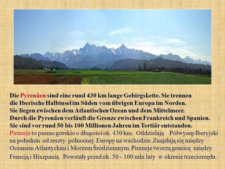 Die Pyrenäen sind eine rund 430 km lange Gebirgskette