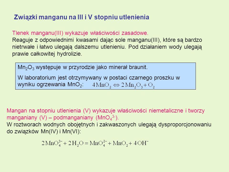 Związki manganu na III i V stopniu utlenienia