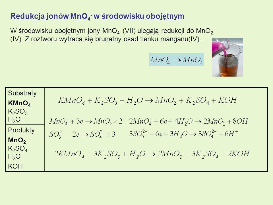 Redukcja jonów MnO4- w środowisku obojętnym