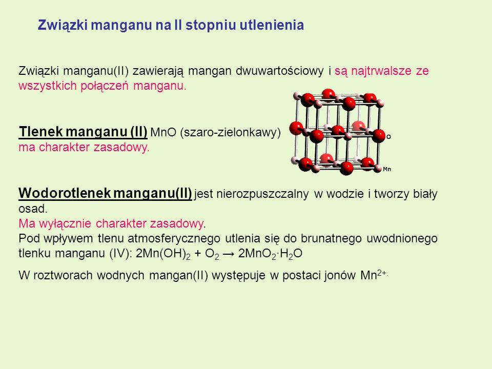 Związki manganu na II stopniu utlenienia