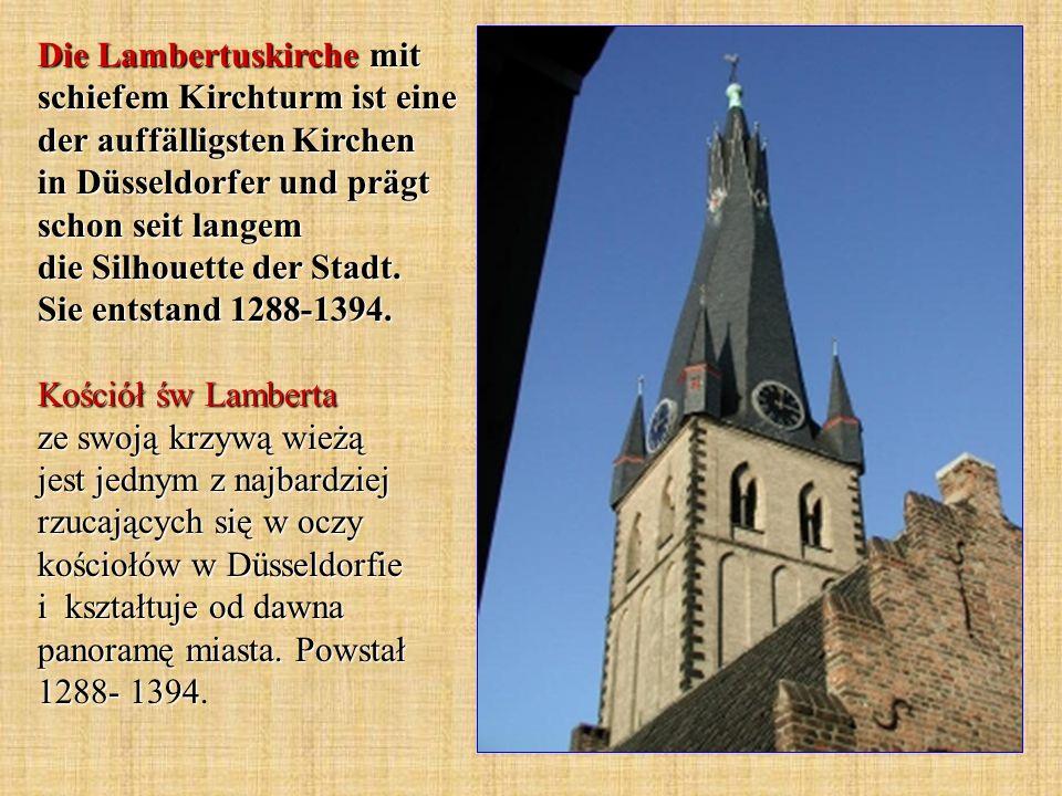 Die Lambertuskirche mit schiefem Kirchturm ist eine der auffälligsten Kirchen in Düsseldorfer und prägt schon seit langem die Silhouette der Stadt.
