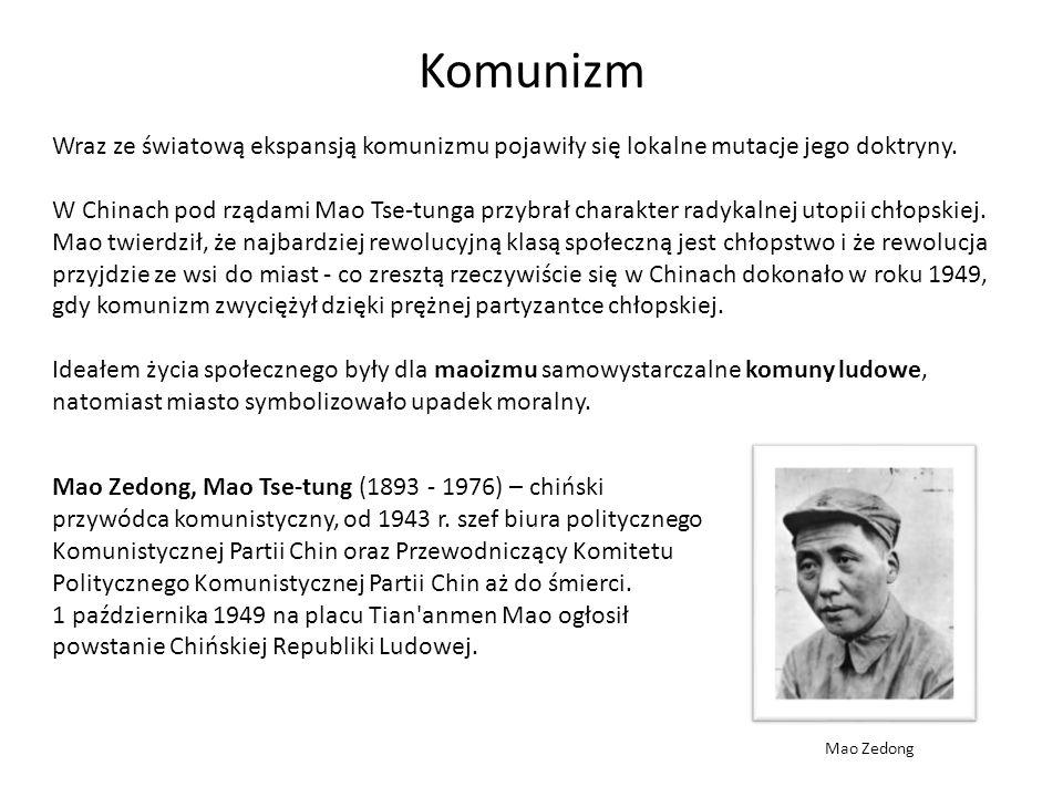 Komunizm Wraz ze światową ekspansją komunizmu pojawiły się lokalne mutacje jego doktryny.