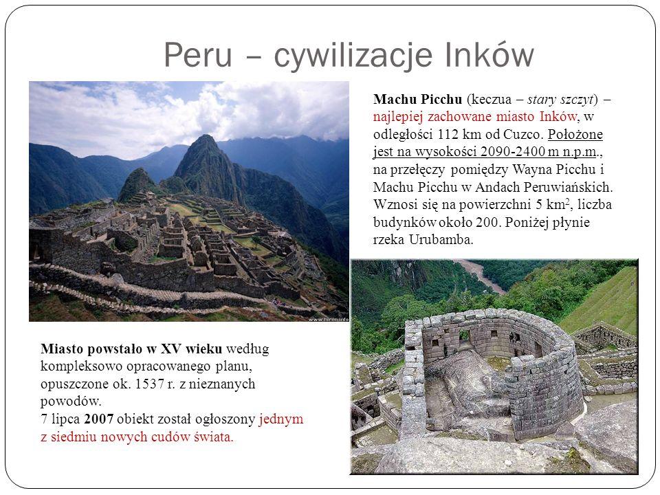 Peru – cywilizacje Inków