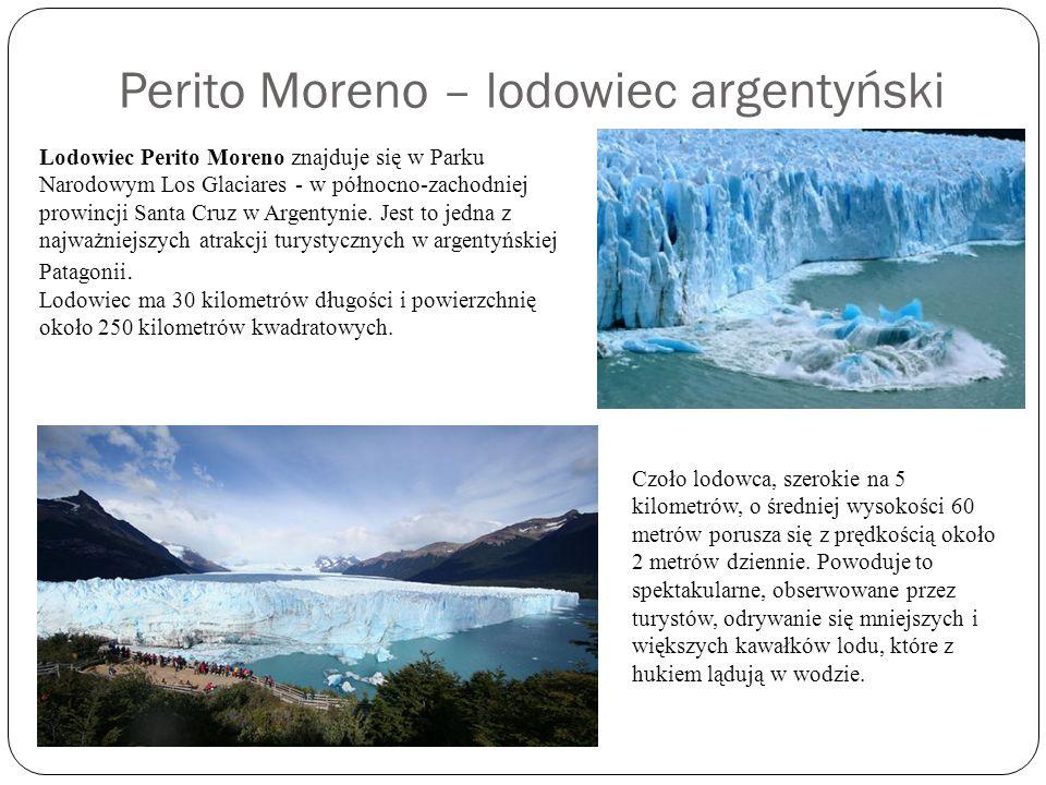 Perito Moreno – lodowiec argentyński