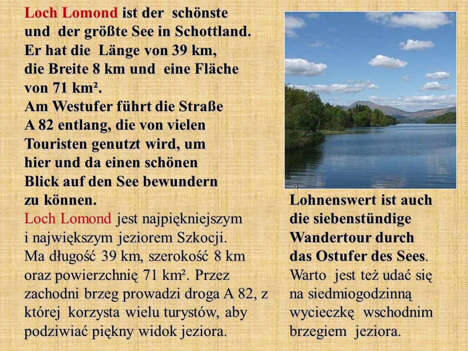 Loch Lomond ist der schönste und der größte See in Schottland