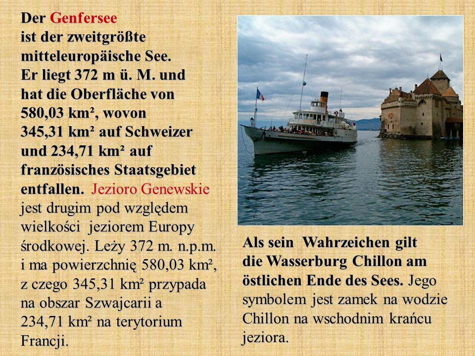 Der Genfersee ist der zweitgrößte mitteleuropäische See