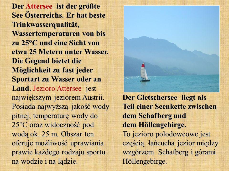 Der Attersee ist der größte See Österreichs