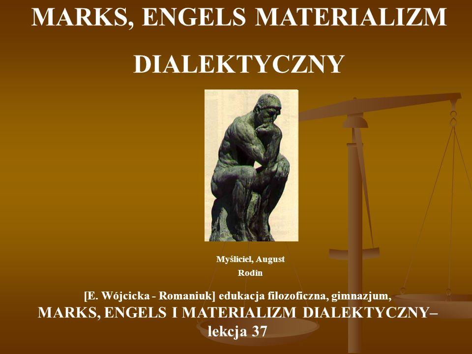 MARKS, ENGELS MATERIALIZM DIALEKTYCZNY