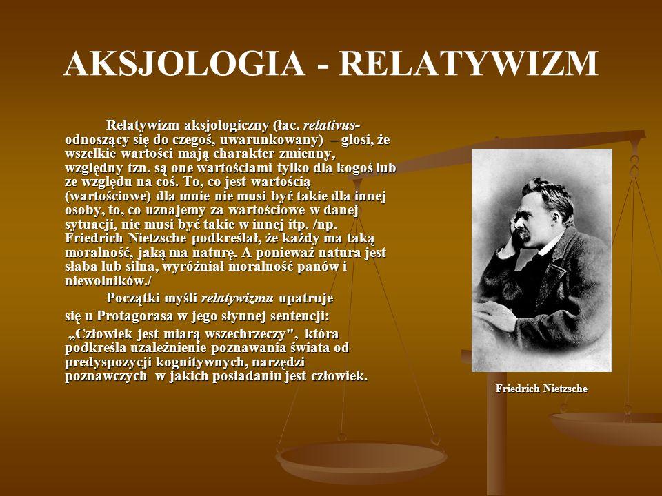 AKSJOLOGIA - RELATYWIZM