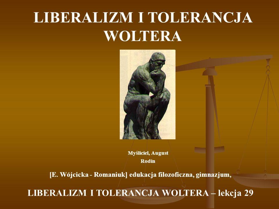 LIBERALIZM I TOLERANCJA WOLTERA