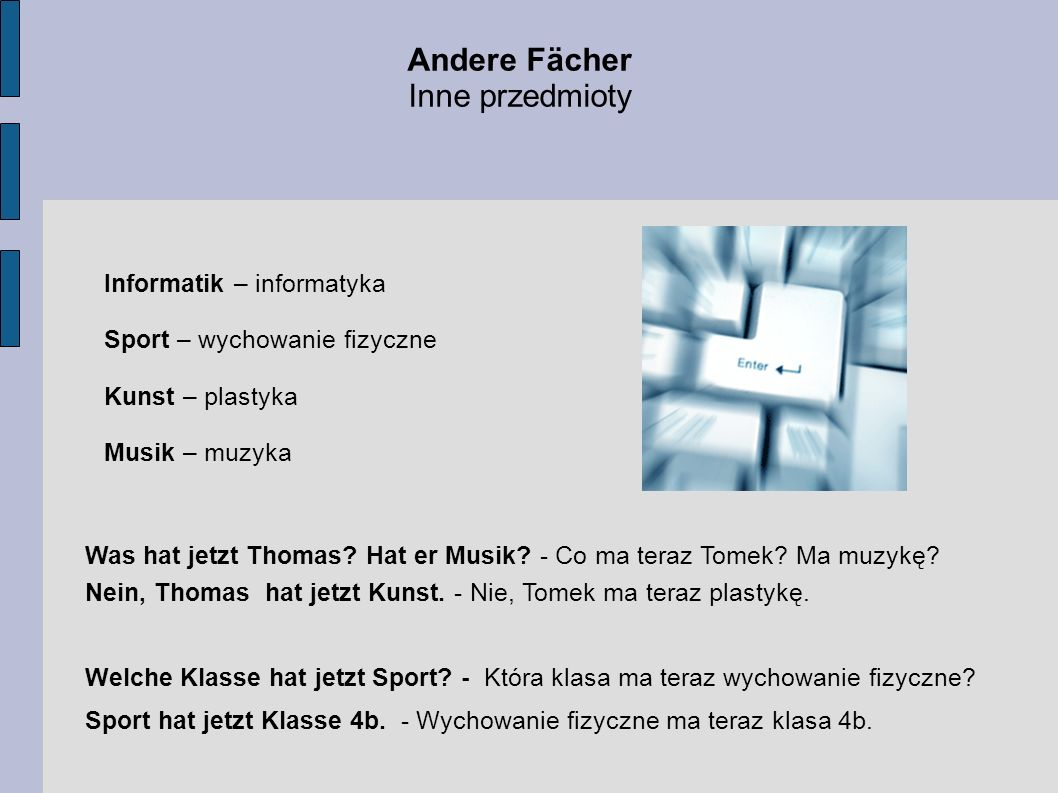 Andere Fächer Inne przedmioty Informatik – informatyka