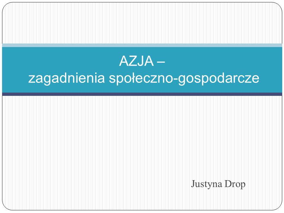 AZJA – zagadnienia społeczno-gospodarcze