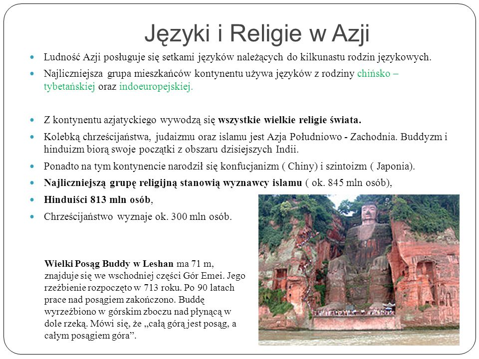Języki i Religie w AzjiLudność Azji posługuje się setkami języków należących do kilkunastu rodzin językowych.
