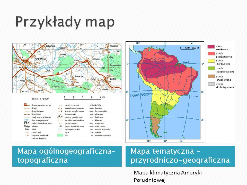 Przykłady map Mapa ogólnogeograficzna- topograficzna