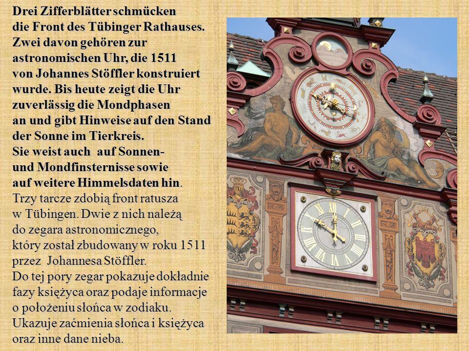 Drei Zifferblätter schmücken die Front des Tübinger Rathauses