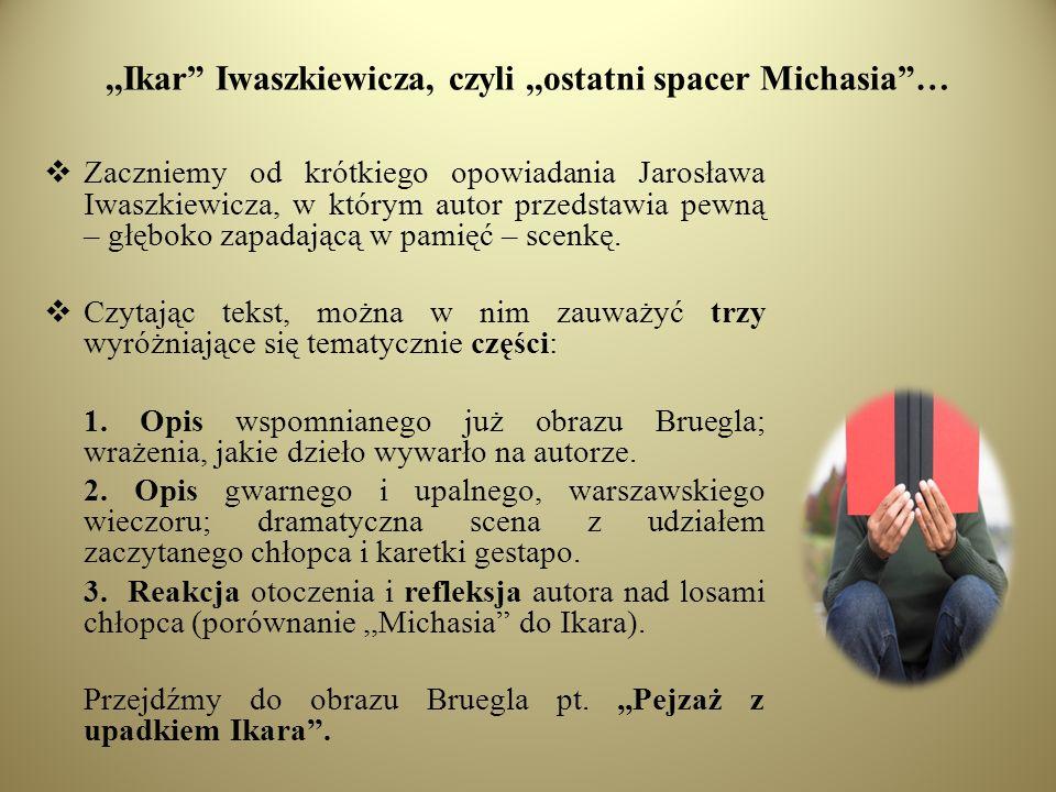 ,,Ikar Iwaszkiewicza, czyli ,,ostatni spacer Michasia …