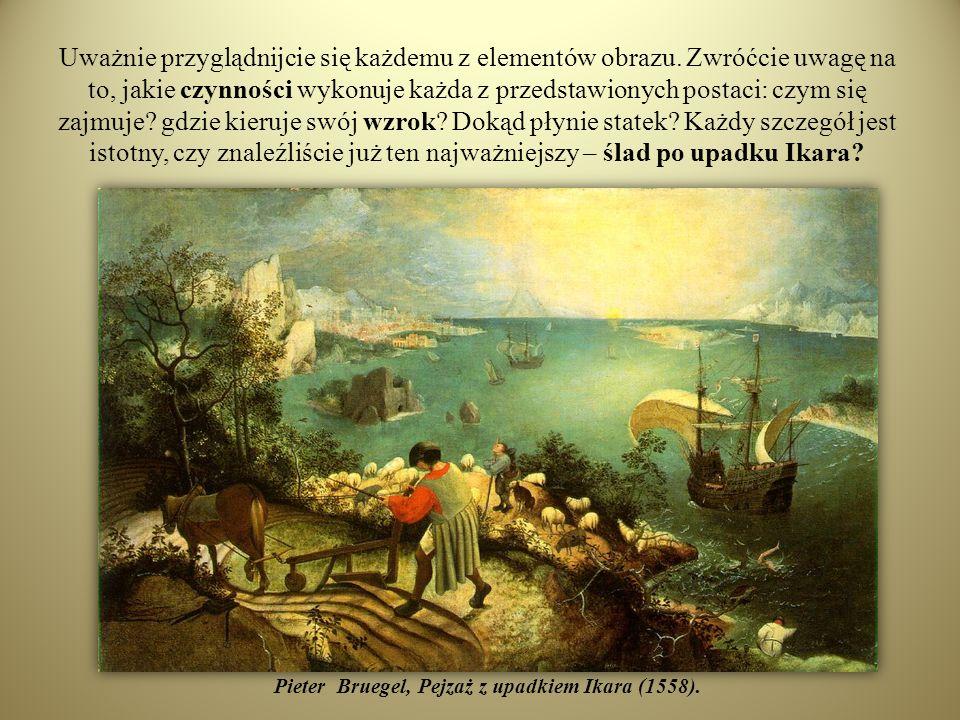 Pieter Bruegel, Pejzaż z upadkiem Ikara (1558).