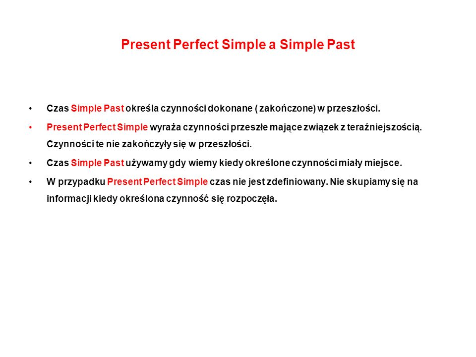 Present Perfect Simple a Simple Past