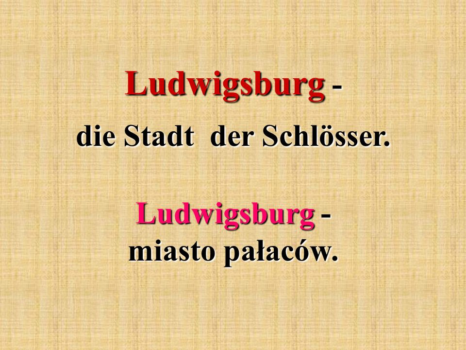 Ludwigsburg - miasto pałaców.