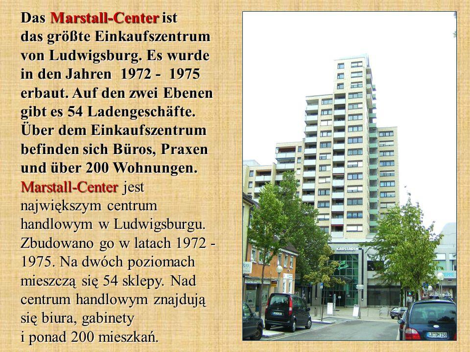 Das Marstall-Center ist das größte Einkaufszentrum von Ludwigsburg