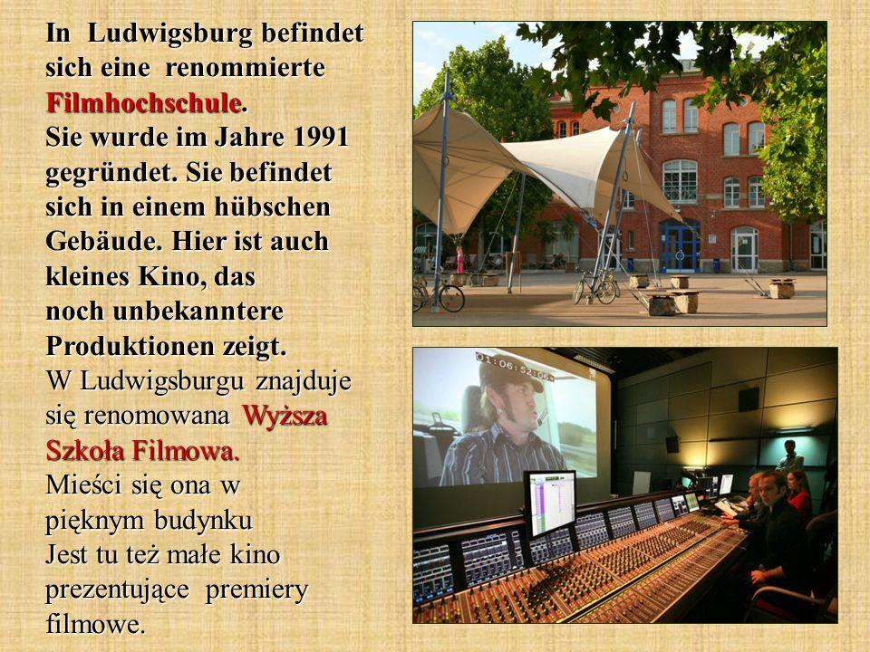 In Ludwigsburg befindet sich eine renommierte Filmhochschule