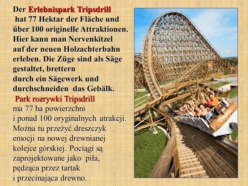 Der Erlebnispark Tripsdrill hat 77 Hektar der Fläche und über 100 originelle Attraktionen.