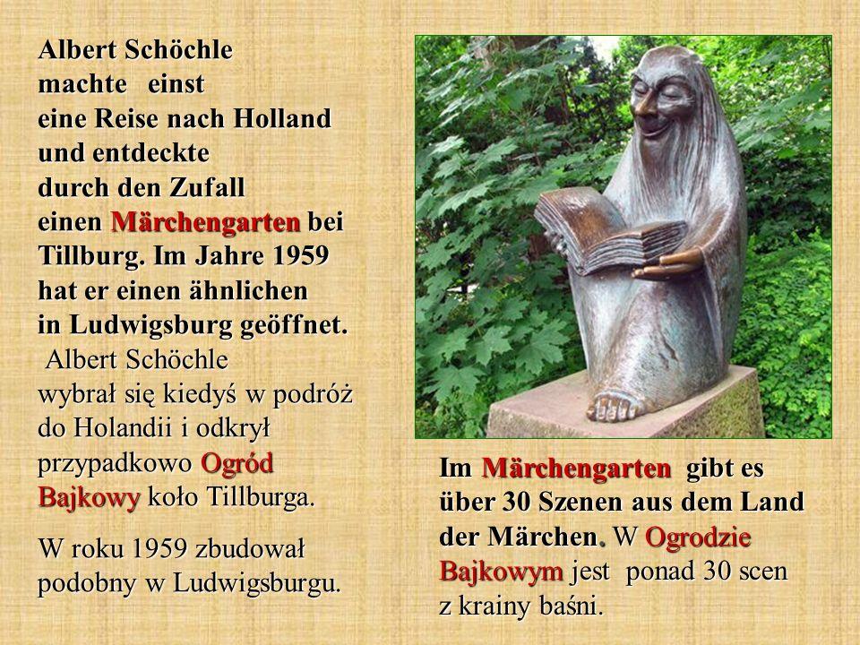 Albert Schöchle machte einst eine Reise nach Holland und entdeckte durch den Zufall einen Märchengarten bei Tillburg. Im Jahre 1959 hat er einen ähnlichen in Ludwigsburg geöffnet. Albert Schöchle wybrał się kiedyś w podróż do Holandii i odkrył przypadkowo Ogród Bajkowy koło Tillburga.