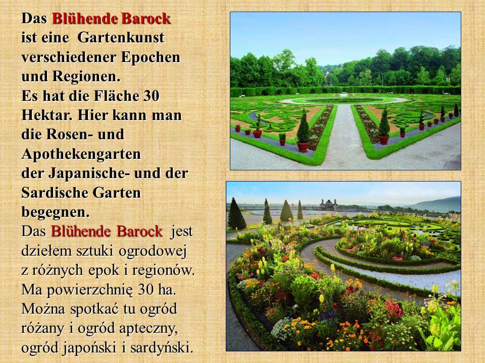 Das Blühende Barock ist eine Gartenkunst verschiedener Epochen und Regionen.