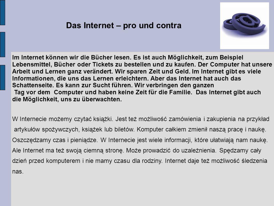 Das Internet – pro und contra