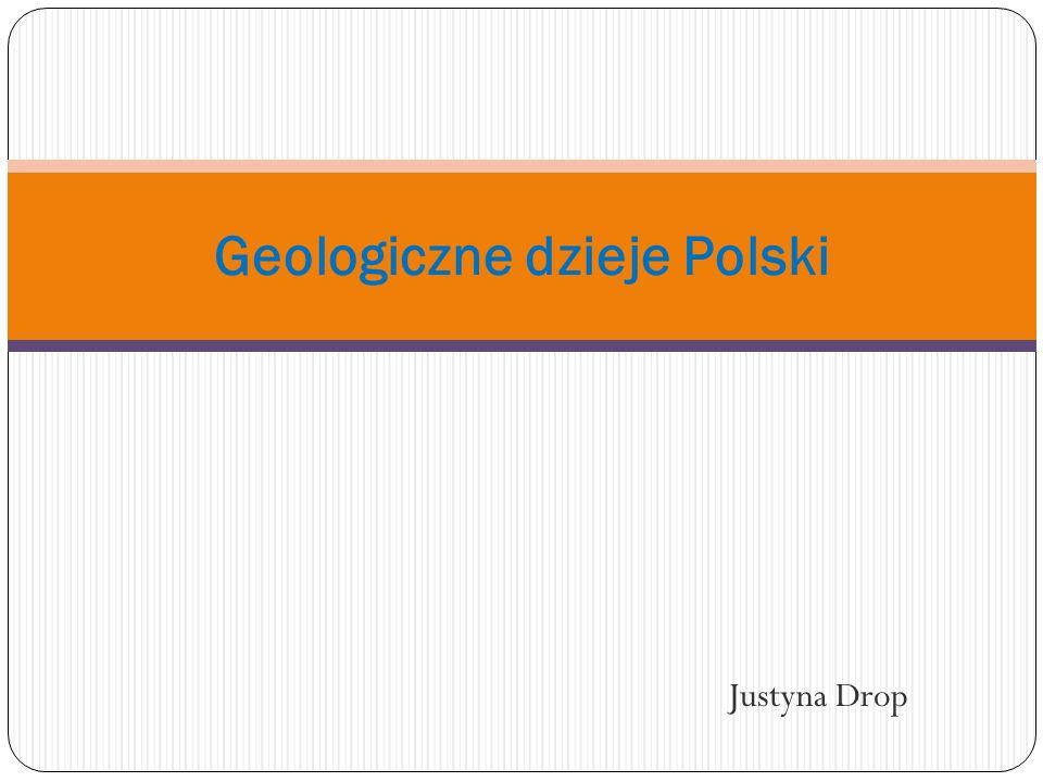 Geologiczne dzieje Polski