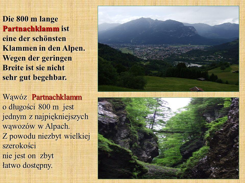 Die 800 m lange Partnachklamm ist eine der schönsten Klammen in den Alpen.