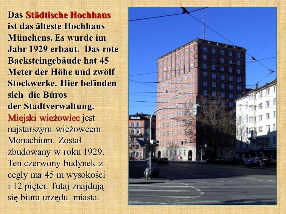 Das Städtische Hochhaus ist das älteste Hochhaus Münchens