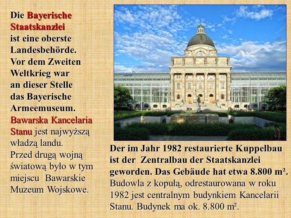 Die Bayerische Staatskanzlei ist eine oberste Landesbehörde