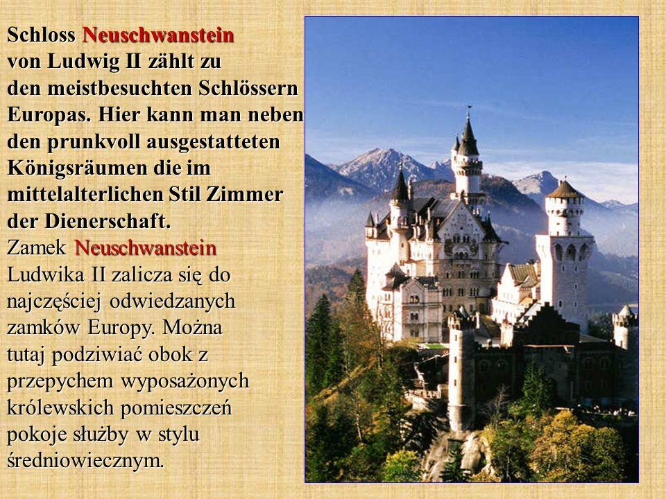 Schloss Neuschwanstein von Ludwig II zählt zu den meistbesuchten Schlössern Europas.