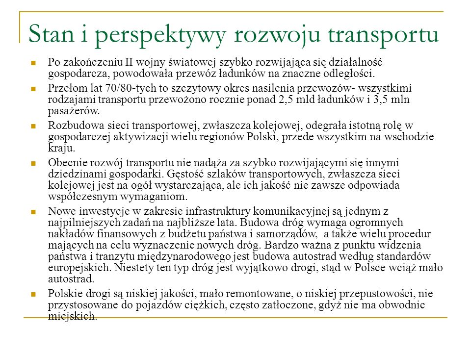 Stan i perspektywy rozwoju transportu