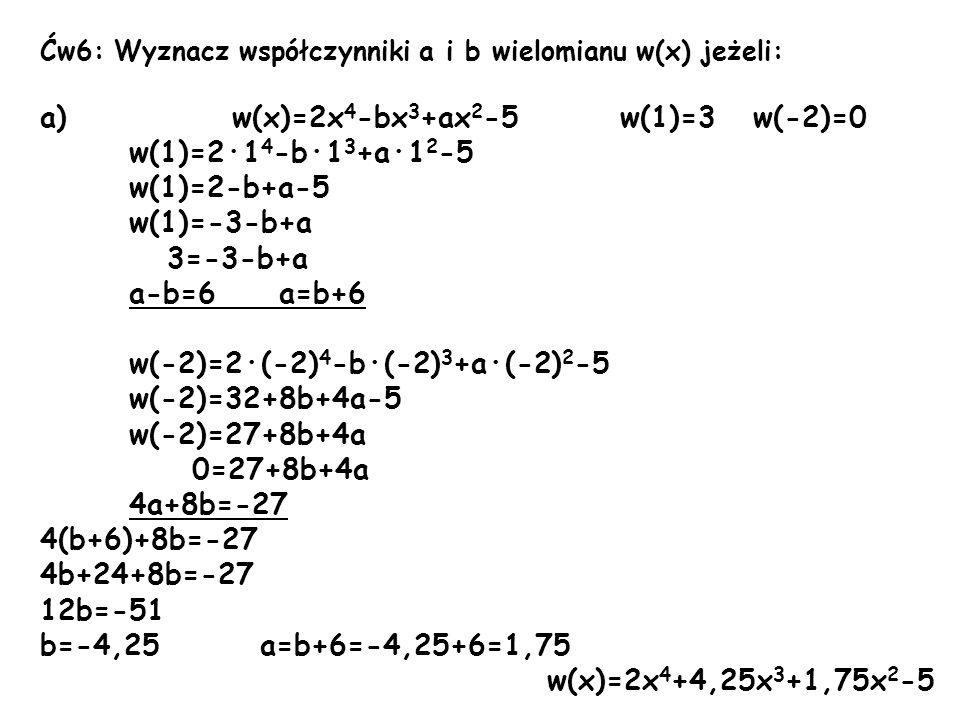 a) w(x)=2x4-bx3+ax2-5 w(1)=3 w(-2)=0 w(1)=2·14-b·13+a·12-5