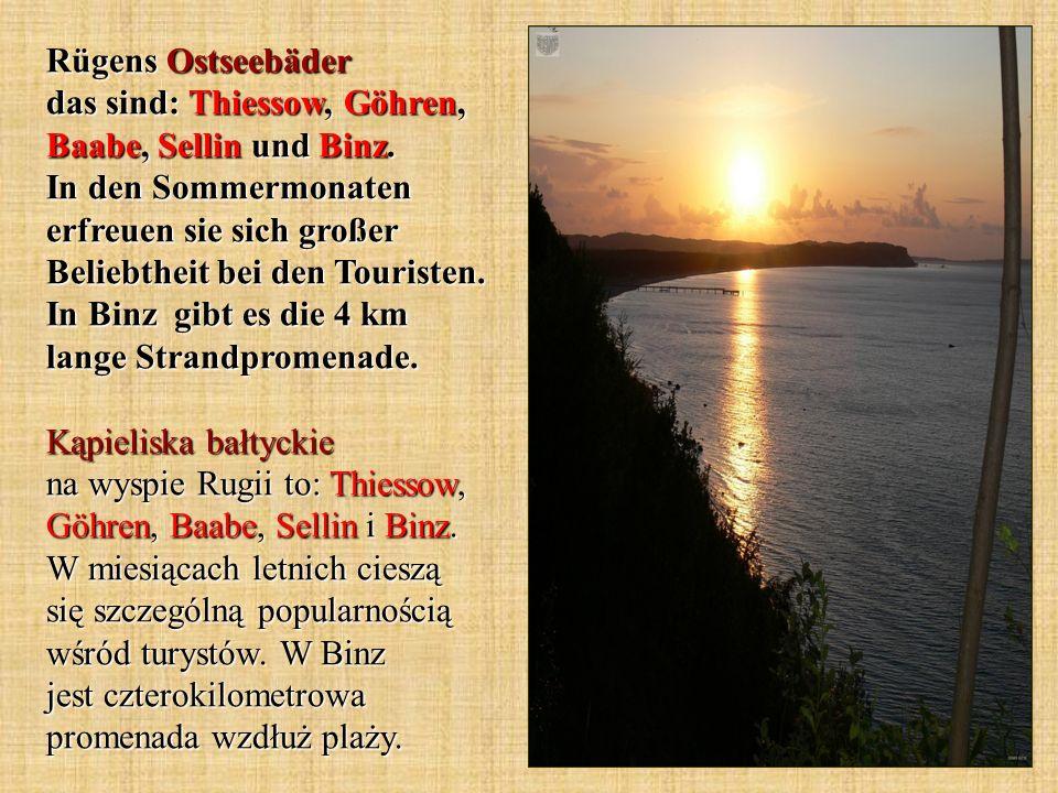 Rügens Ostseebäder das sind: Thiessow, Göhren, Baabe, Sellin und Binz
