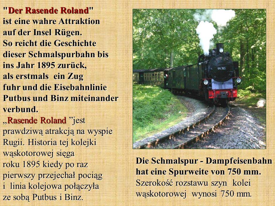 Der Rasende Roland ist eine wahre Attraktion auf der Insel Rügen
