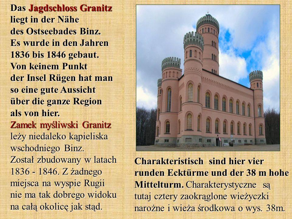 Das Jagdschloss Granitz liegt in der Nähe des Ostseebades Binz