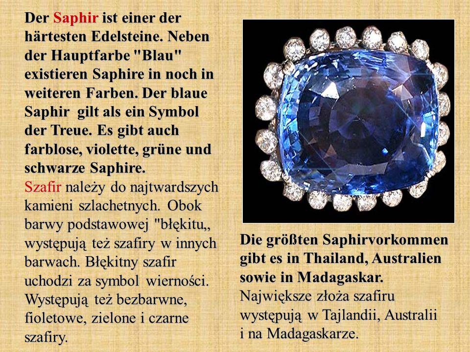 Der Saphir ist einer der härtesten Edelsteine