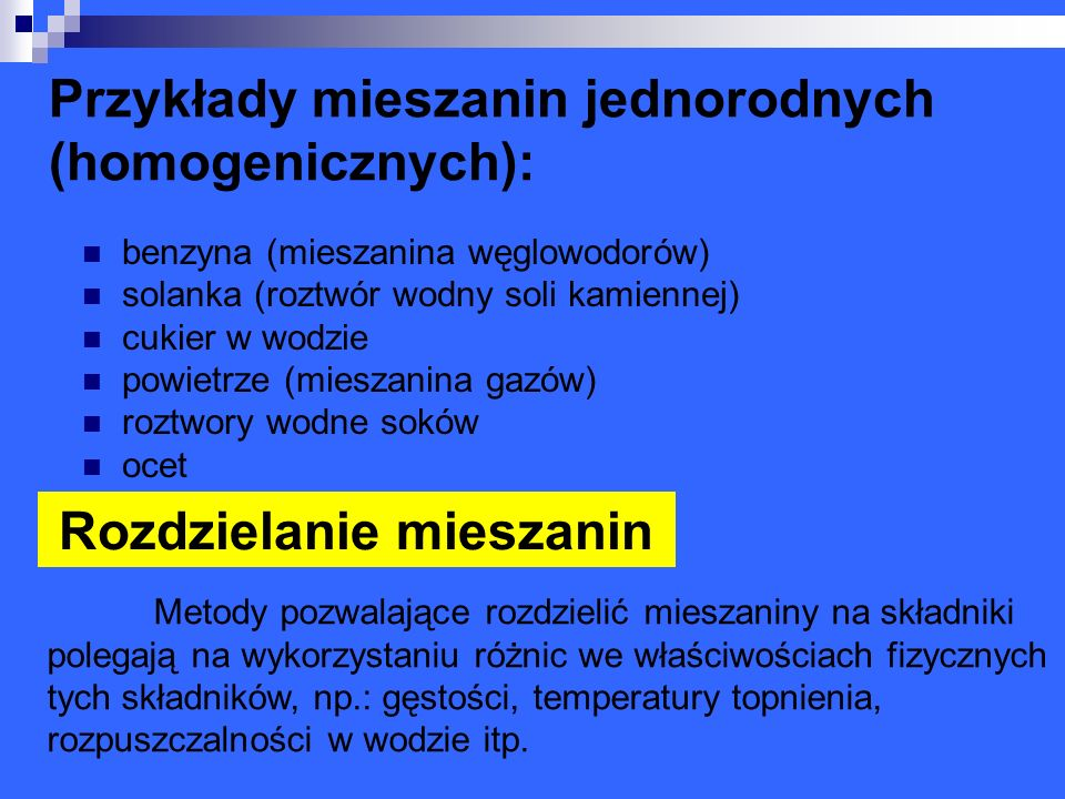 Przykłady mieszanin jednorodnych (homogenicznych):