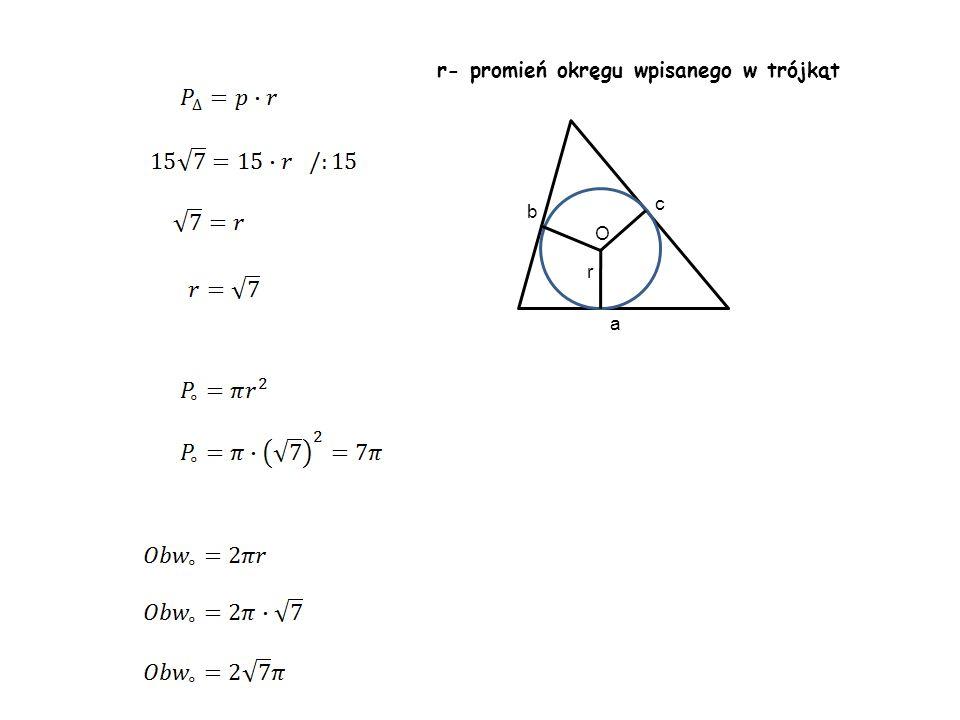 r- promień okręgu wpisanego w trójkąt