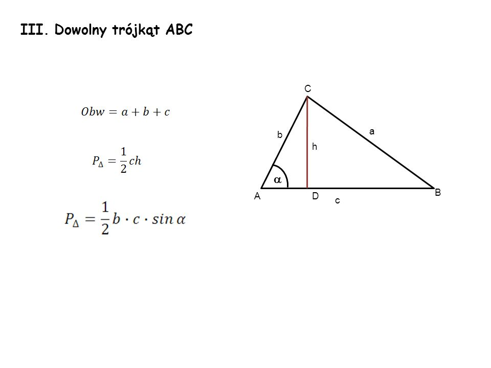 III. Dowolny trójkąt ABC