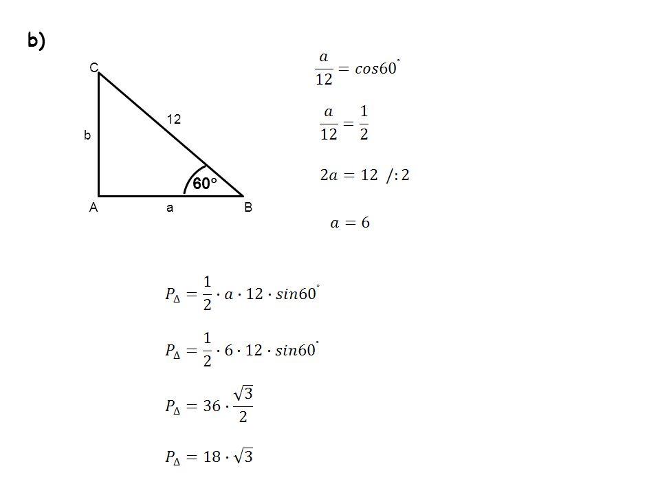 b) C 12 b 60 A a B