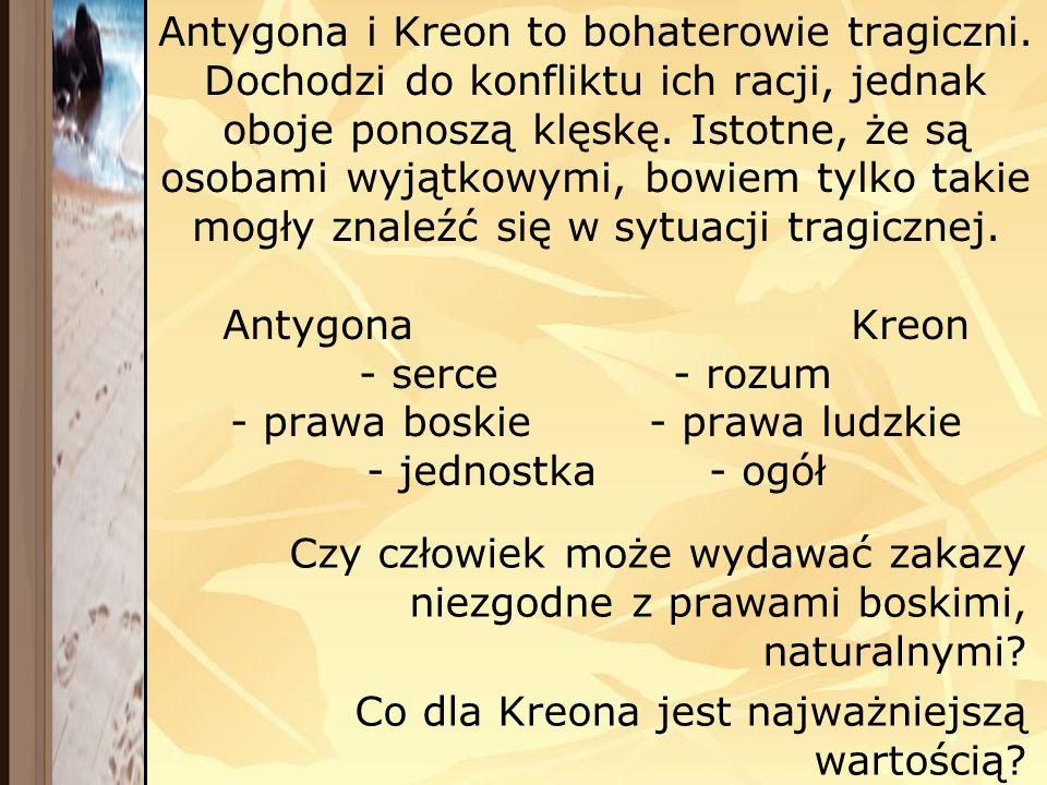 Antygona i Kreon to bohaterowie tragiczni
