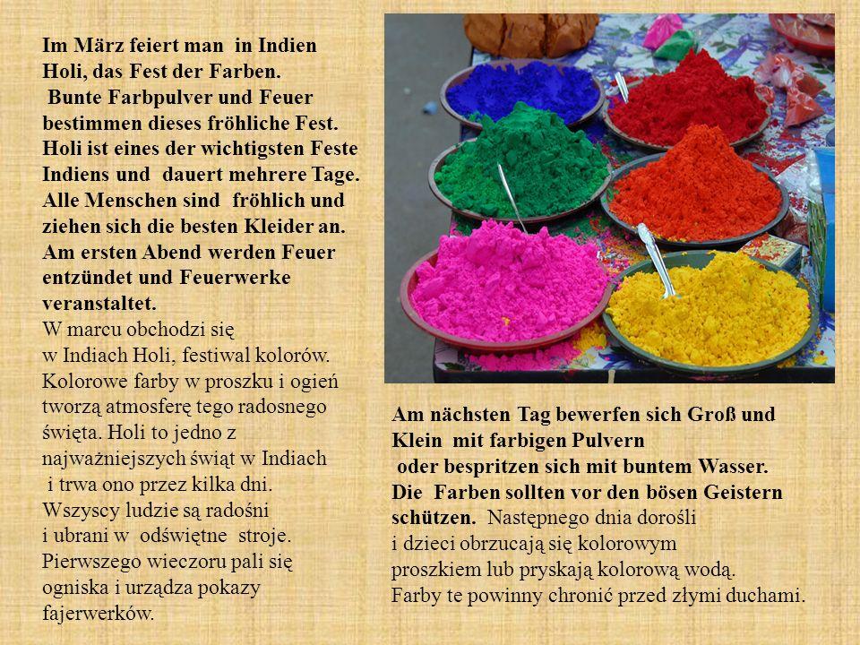 Im März feiert man in Indien Holi, das Fest der Farben