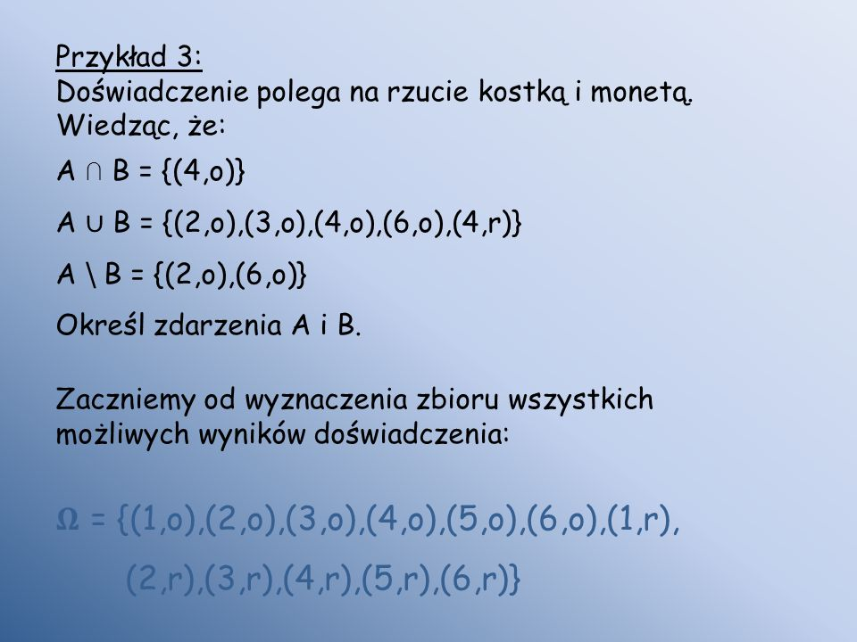 𝛀 = {(1,o),(2,o),(3,o),(4,o),(5,o),(6,o),(1,r),