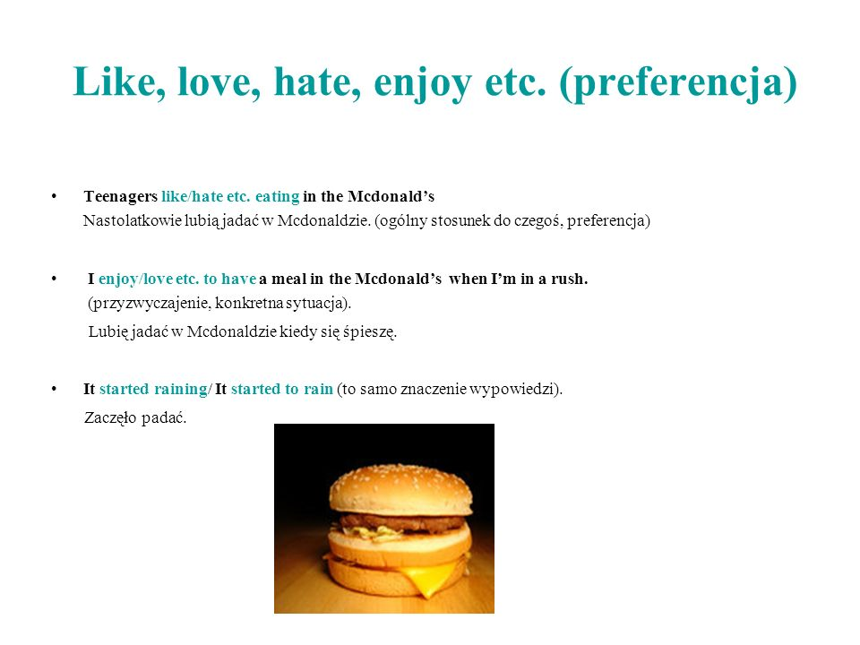 Like, love, hate, enjoy etc. (preferencja)