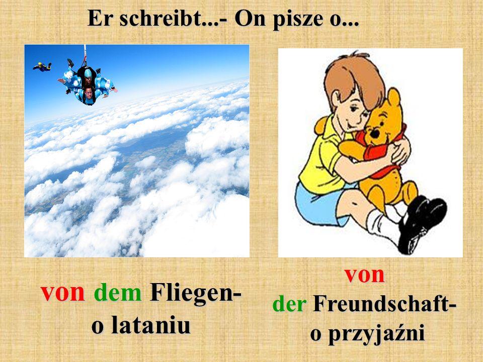 von der Freundschaft- o przyjaźni von dem Fliegen- o lataniu