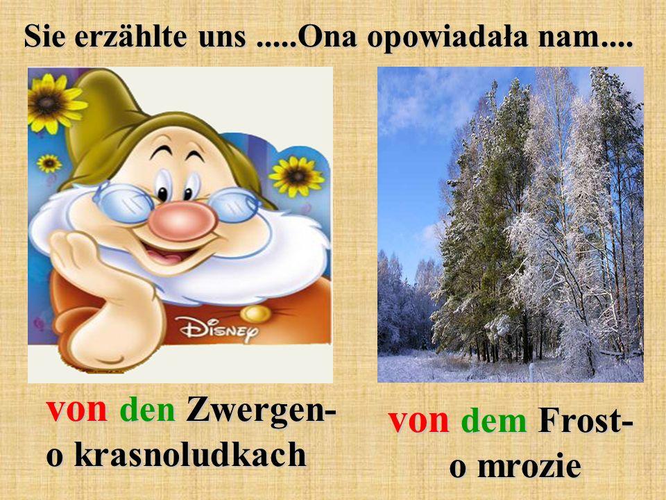 von den Zwergen- o krasnoludkach von dem Frost- o mrozie